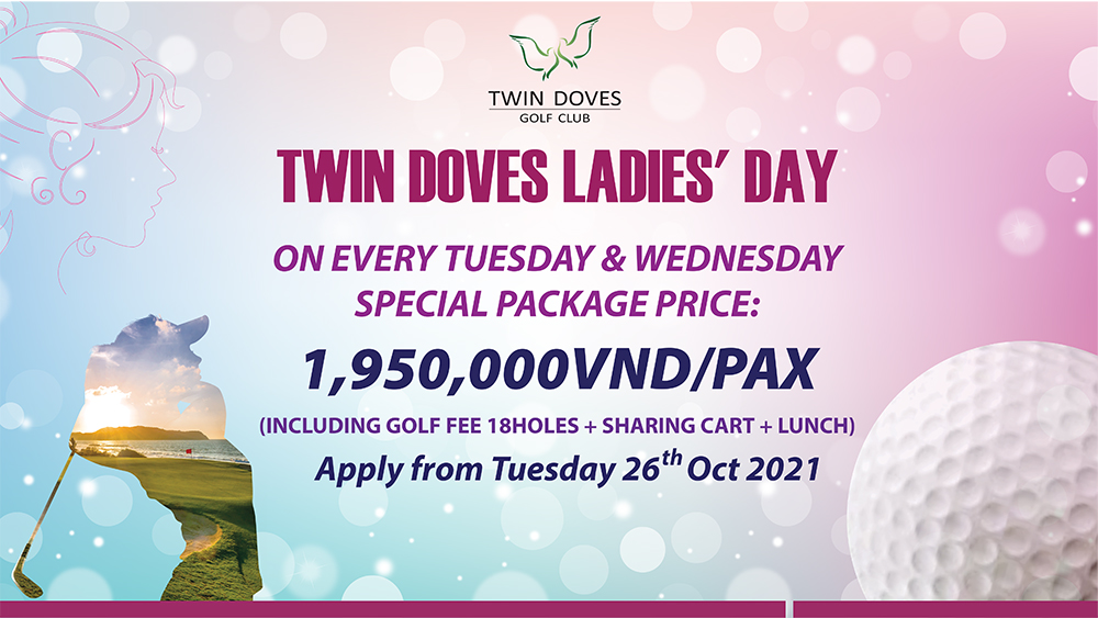 Promotion - TWINDOVES LADIES' DAY